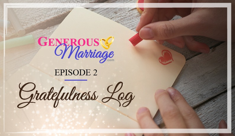 Episode 2 – Gratitude Log