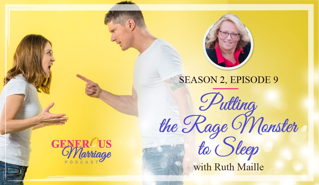 Season 2 Episode 9 – Putting the Rage Monster to Sleep – with Ruth Maille