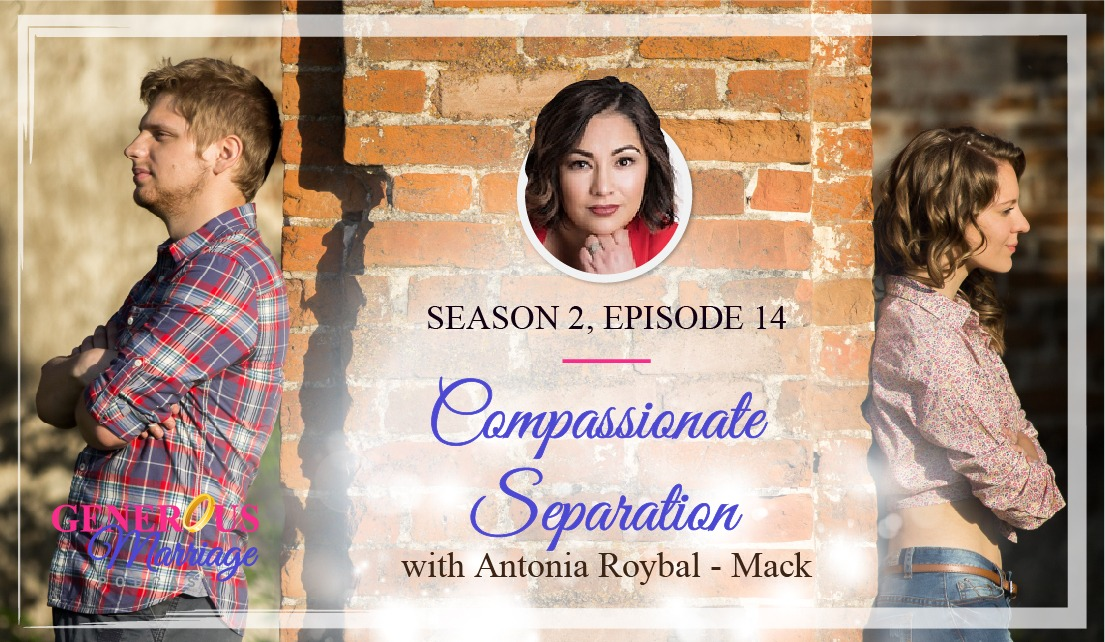 Season 2 Episode 14 – Compassionate Separation – Antonia Roybal-Mack