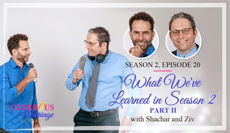 Generous Marriage - Season 2 Episode 20 - What We've Learned in Season 2 - Part II