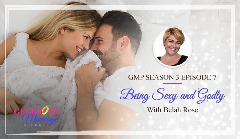 Season 3 Episode 7 – Being Sexy and Godly with Belah Rose