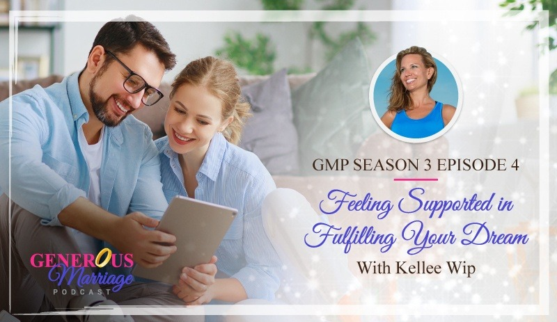 Season 3 Episode 4 – Feeling Supported in Fulfilling Your Dream with Kellee Wip