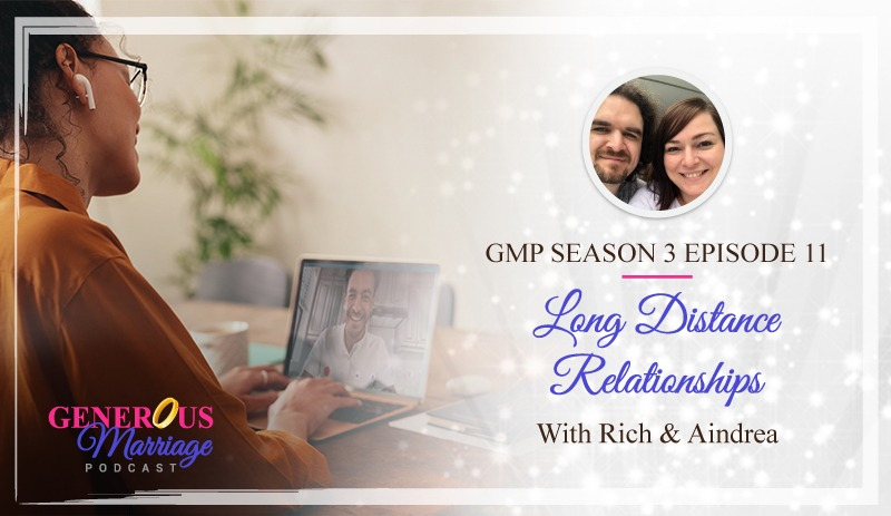Season 3 Episode 11 – Long Distance Relationships with Rich & Aindrea